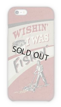 【Angler's Case】Cell-phone Case - WISHIN' I WAS FISHIN'  - (built-to-order) (Product code: 2015072505)