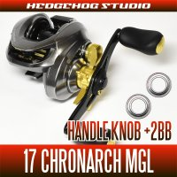 [SHIMANO] 17 CHRONARCH MGL - Handle Knob +2BB Bearing Kit