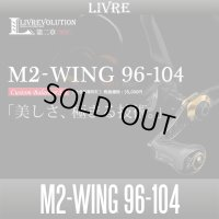 [LIVRE] M2-WING 96-104  Custom Balancer Set
